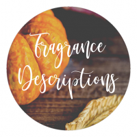 Fall Fragrance Descriptions